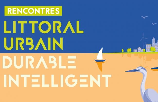 2e édition Rencontres du Littoral Urbain Durable Intelligent