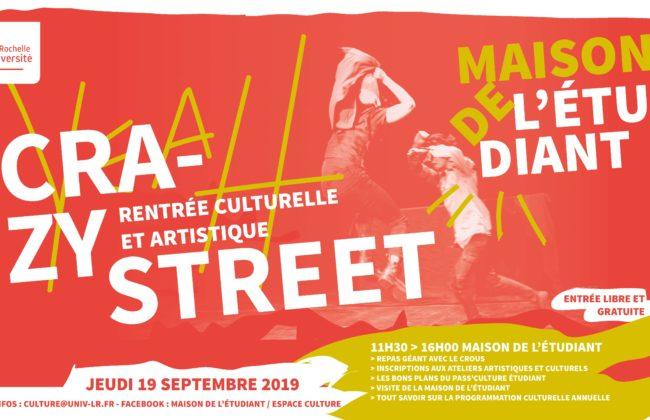 Crazy Street , la rentrée culturelle et artistique