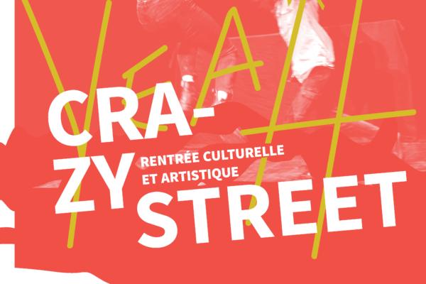 Crazy Street, la rentrée culturelle