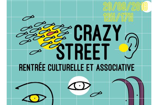Crazy Street : Rentrée culturelle et associative 1